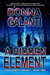 A Hidden Element (The Element Trilogy, #2)