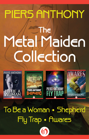 Piers Anthony - The Metal Maiden Collection