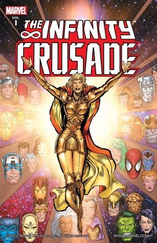 The Infinity Crusade: Volume 1