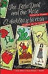The Little Devil and the Rose / El Diablito Y La Rosa: Loteria Poems / Poemas de la Loteria