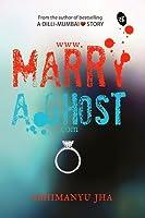 www.MarryAGhost.com