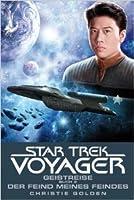 Star Trek Voyager - Geistreise 2 (Der Feind meines Feindes)