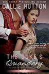 The Duke's Quandary (Marriage Mart Mayhem #2)
