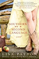 Southern as a Second Language (Dixie #3)