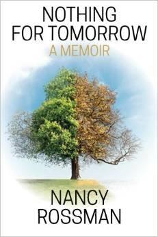 Nothing for Tomorrow: A Memoir