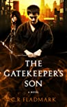 The Gatekeeper's Son (The Gatekeeper's Son #1)