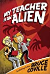 My Teacher Is an Alien (My Teacher Is an Alien, #1)