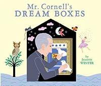 Mr. Cornell's Dream Boxes: with audio recording