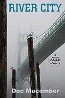 River City ((A Jason Colefield Mystery) Book 1)