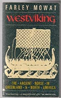 Westviking: The Ancient Norse in Greenland and North America