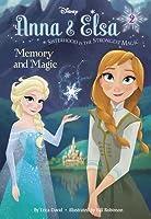 Memory and Magic (Disney Frozen)
