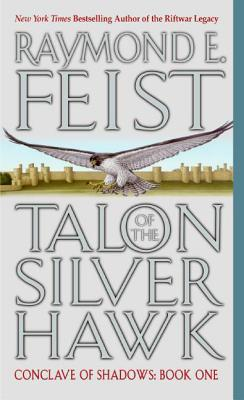 Talon of the Silver Hawk (Conclave of Shadows, #1)