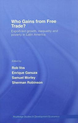 Who Gains from Free Trade?: Export-Led Growth, Inequality and Poverty in Latin America