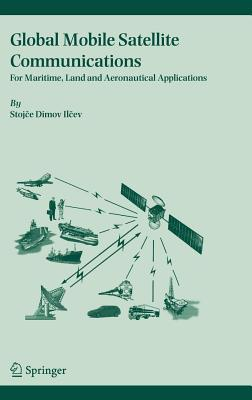 Global Mobile Satellite Communications: For Maritime, Land and Aeronautical Applications