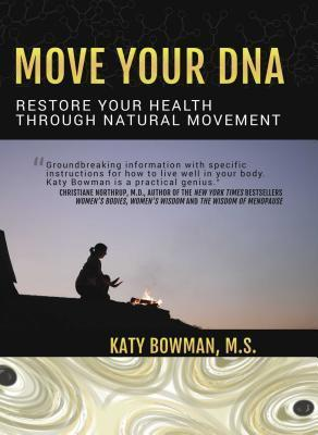 Move-Your-DNA-Restore-Your-Health-Through-Natural-Movement