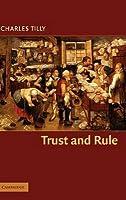 Trust and Rule. Cambridge Studies in Comparative Politics.