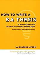 How to Write a BA Thesis: A Practical Guide from Your First