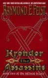 Krondor: The Assassins (The Riftwar Legacy, #2)