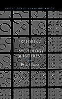 Exploring the Psychology of Interest. the Psychology of Human Motivation.