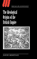 Ideological Origins of the British Empire, The. Ideas in Context: 59