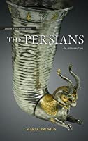 Persians, The: An Introduction