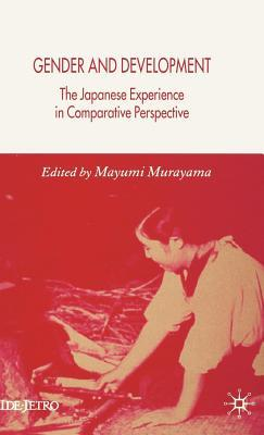 Gender and Development: The Japanese Experience in Comparative Perspective