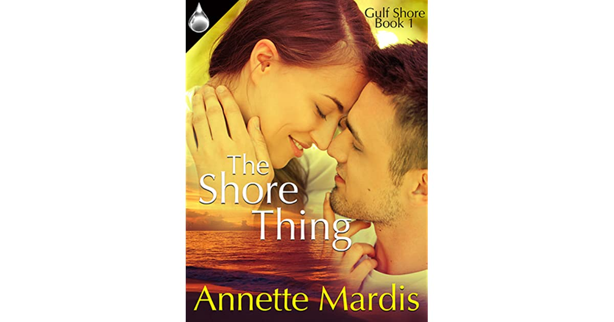 The Shore Thing (Gulf Shore Book 1)