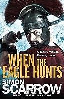 When the Eagle Hunts (Eagle #3)