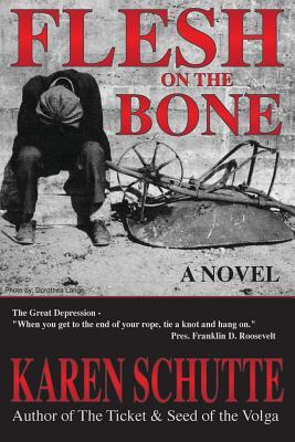 Flesh on the Bone: 3rd in a Trilogy of an American Family Immigration Saga