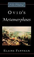Ovid's Metamorphoses (Approaches to Classical Literature)