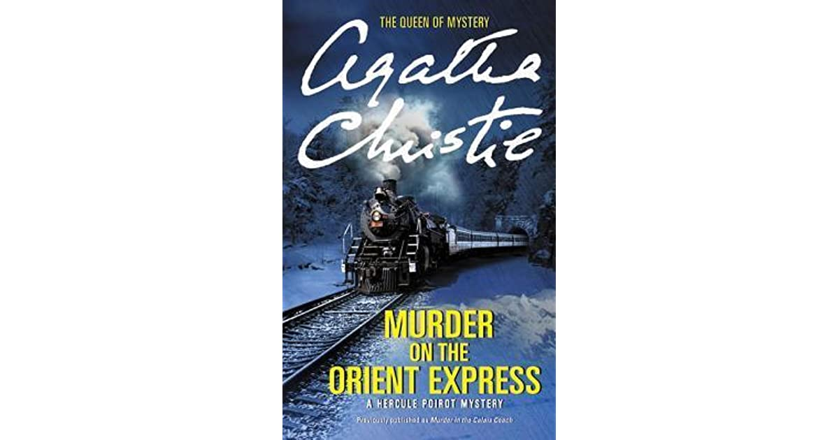 "murder on orient express book review In my boyhood i read agatha christie's 1934 mystery novel ""murder on the orient express,"" a copy read the book photo kenneth branagh review."
