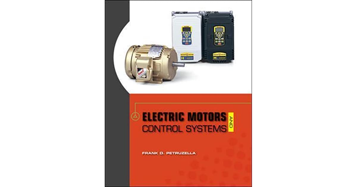 Electric Motors and Control Systems by Frank D. Petruzella