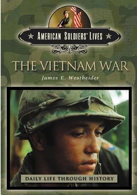 The Vietnam War by James E. Westheider