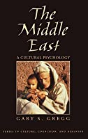 Middle East: A Cultural Psychology