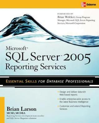 Microsoft SQL Server 2005 Reporting Services for Dummies (ISBN - 076458913X