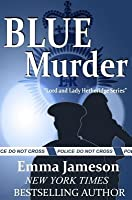 Blue Murder (Lord & Lady Hetheridge #2)
