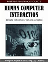 Human Computer Interaction: Concepts, Methodologies, Tools, and Applications