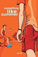 Something Like Summer (Seasons, #1)