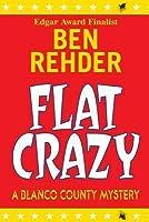 Flat Crazy (A Blanco County Mystery, #3)