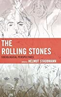 Rolling Stones: Sociological Perspectives