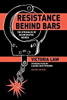 Resistance Behind Bars: The Struggles of Incarcerated Women (Revised)