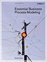 Essential Business Process Modeling