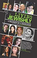 Living Jewishly: A Snapshot of a Generation