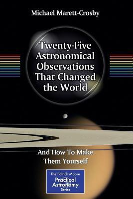 Twenty-Five-Astronomical-Observations-That-Changed-the-World-And-How-To-Make-Them-Yourself