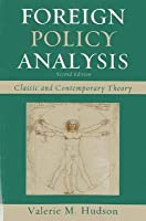 Foreign Policy Analysis: Classic and Contemporary Theory (Revised)