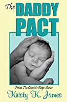 The Daddy Pact: From the Coach' Boys Series