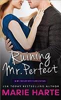 Ruining Mr. Perfect (The McCauley Brothers, #3)