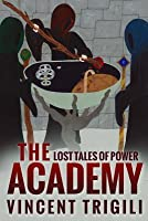 The Lost Tales of Power Volume II - The Academy