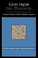 God from the Machine: Artificial Intelligence Models of Religious Cognition