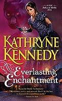 Everlasting Enchantment (Relics of Merlin, #4)